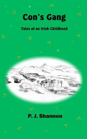 Cons Gang - Tales of an Irish Childhood P.J. Shannon