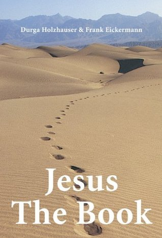 100 pages sampler of Jesus The Book Frank Eickermann