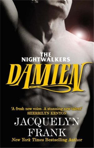 Damien: The Nightwalkers: Book Four Jacquelyn Frank
