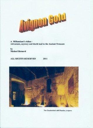Avignon Gold Michael Bernard