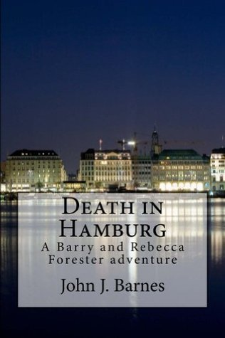 Death in Hamburg  by  John J. Barnes