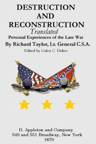 Destruction and Reconstruction (Annotated) Richard Taylor