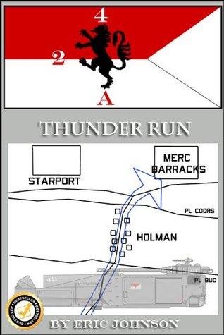 2/4 Cavalry Book 4: Thunder Run  by  Eric Johnson