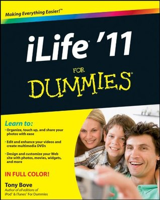 iLife 11 For Dummies  by  Tony Bove