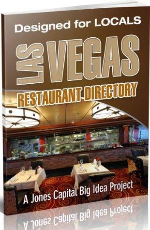 Las Vegas Restaurant Directory  by  Maurisa Jones-Elgueras