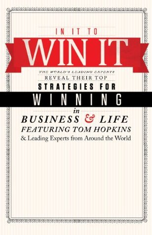 In It To Win It  by  The Worlds Leading Experts