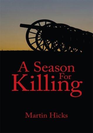 A Season For Killing  by  Martin Hicks