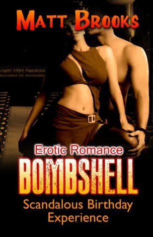 Bombshell - Scandalous Birthday Experience Matt Brooks