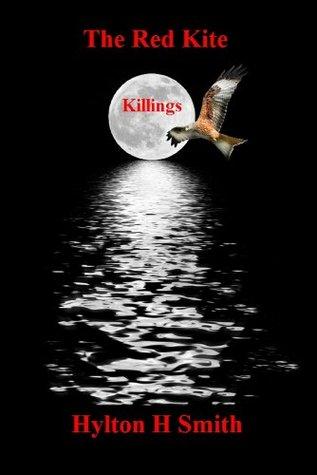 The Red Kite Killings  by  Hylton Smith