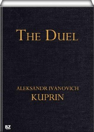The Duel  by  Alexander I. Kuprin