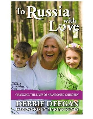 To Russia With Love Debbie Deegan