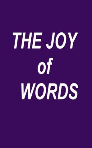 The Joy of Words Laurent Hodges