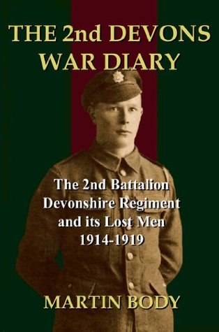 The 2nd Devons War Diary Martin Body