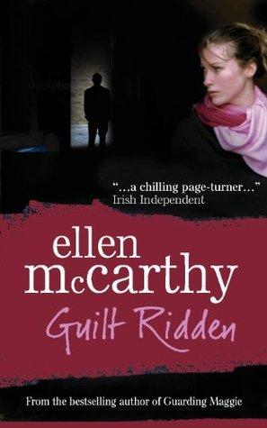 Guilt Ridden  by  Ellen McCarthy