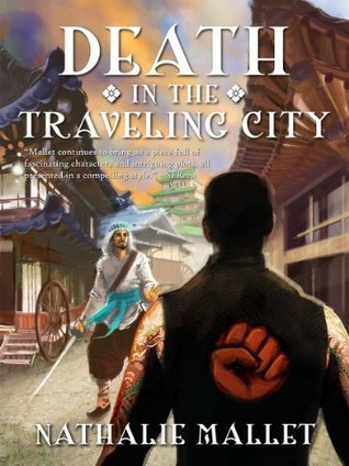 Death in the Traveling City (The Prince Amir Mystery Series)  by  Nathalie Mallet