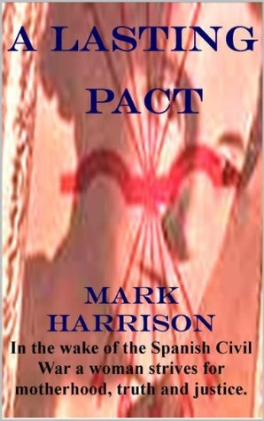 A Lasting Pact Mark      Harrison