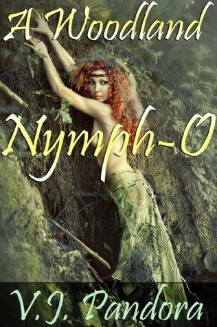 A Woodland Nymph-O V.J. Pandora