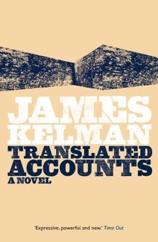 Translated Accounts James Kelman