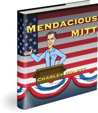 Mendacious Mitt  by  Charles Holmes