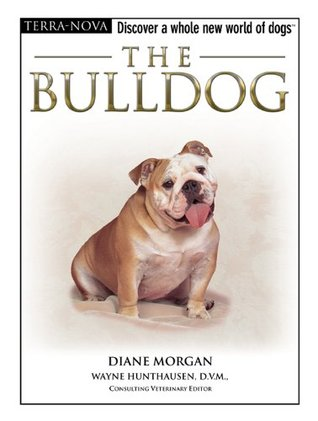 The Bulldog (Terra-Nova)  by  Diane Morgan