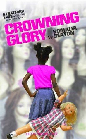Crowning Glory  by  Somalia Seaton