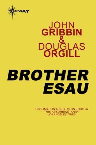Brother Esau  by  John Gribbin