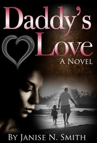 Daddys Love Janise Smith