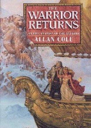 The Warrior Returns (Anteros, #4) Allan Cole