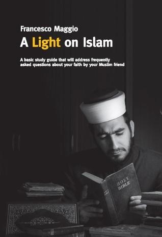 A Light on Islam  by  Francesco Maggio