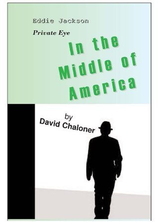 In the Middle of America David Chaloner