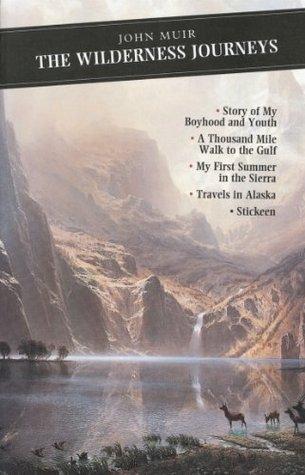 The Wilderness Journeys (Canongate Classics) John Muir