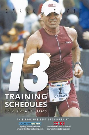 13 Training Schedules for Triathlons  by  Carlos Civit