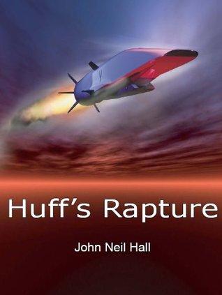 Huffs Rapture  by  John Neil Hall