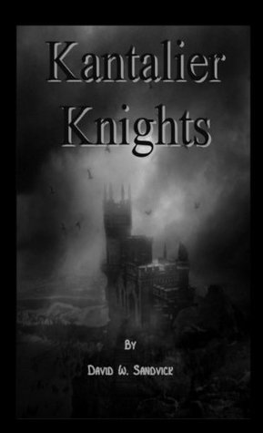 Kantalier Knights  by  David Sandvick