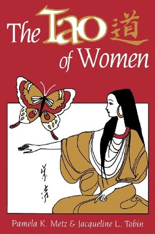 The Tao of Women Pamela K Katz