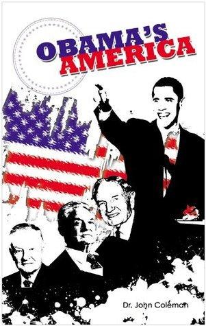 Obamas America  by  John Coleman