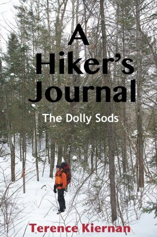 A Hikers Journal, The Dolly Sods  by  Terence Kiernan