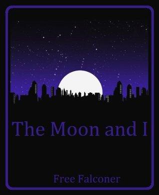 The Moon and I Free Falconer