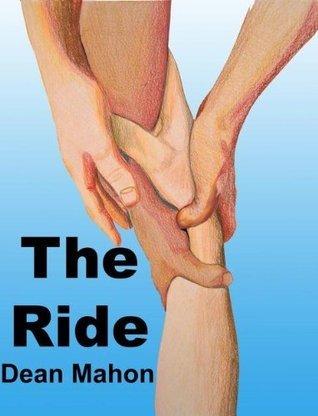 The Ride Dean Mahon