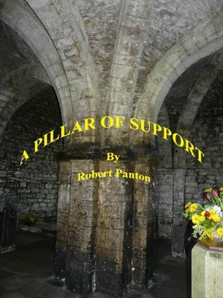 A pillar of support Robert Panton