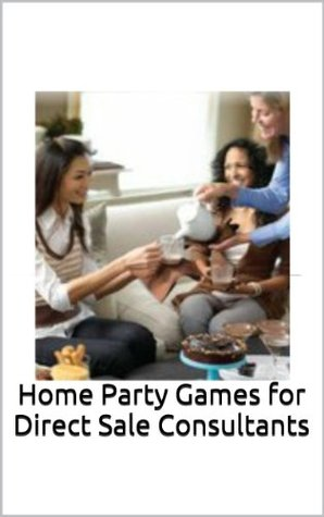 Home Party Games for Direct Sale Consultants Kelly Staley