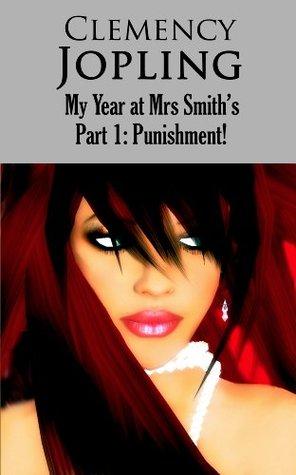Mrs. Smiths Academy #2: Amandas Revenge  by  Clemency Jopling