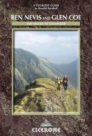 Ben Nevis and Glen Coe: 100 Walks in Lochaber  by  Ronald Turnbull
