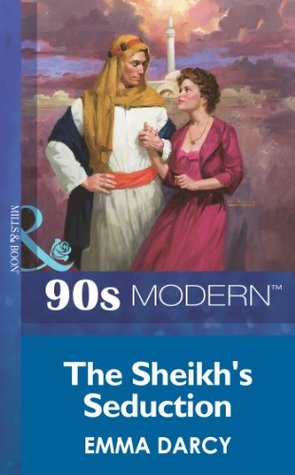 The Sheikhs Seduction (Mills & Boon Vintage 90s Modern)  by  Emma Darcy