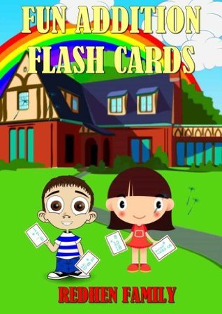 Fun Addition Flash Cards  by  REDHEN FAMILY