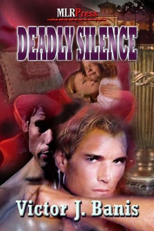 Deadly Silence (Deadly Mystery #5) Victor J. Banis