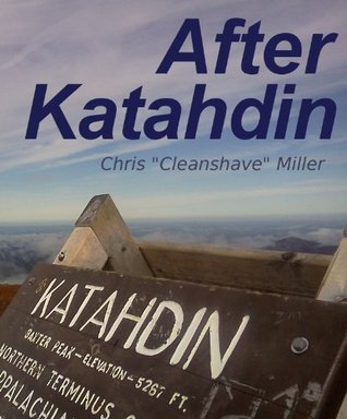 After Katahdin  by  Chris Cleanshave Miller