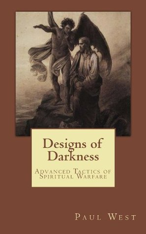 Designs of Darkness  by  Paul West