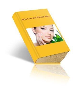 Skin Care the Natural Way John King