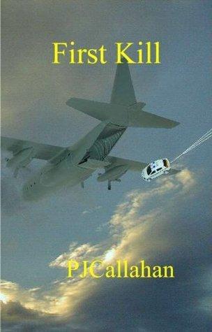 First Kill  by  P.J. Callahan